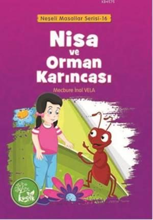 Nisa Ve Orman Karıncası