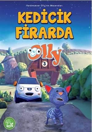 Kedicik Firarda; Olly Serisi