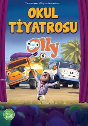 Okul Tiyatrosu; Olly Serisi