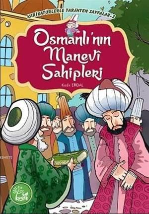 Osmanlı'nın Manevi Sahipleri; Karikatürlerle Tarihten Sayfalar 3