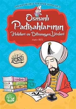 Osmanlı Padişahlarının Hobileri Ve Bilinmeyen Yönleri; Karikatürlerle Tarihten Sayfalar 5
