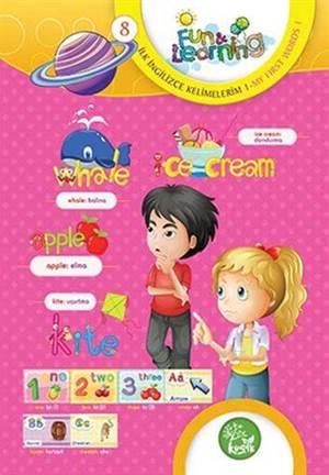 İngilizce Öğreniyorum 8 - İlk İngilizce Kelimelerim 1 (7-10 Yaş); Fun And Learning English