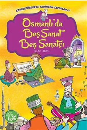 Osmanlı'da Beş Sanat Beş Sanatçı