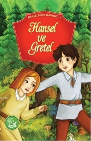 Hansel Ve Gratel; En Güzel Dünya Klasikleri 1