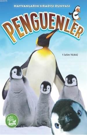 Penguenler; Hayvanların Sıradışı Dünyası
