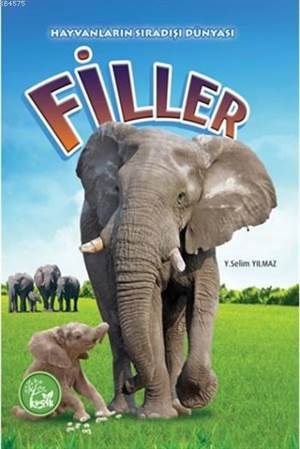Filler; Hayvanların Sıradışı Dünyası