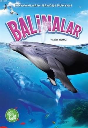 Balinalar; Hayvanların Sıradışı Dünyası