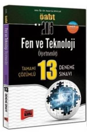 Öabt Kpss Fen Ve Teknoloji Öğretmenliği; Tamamı Çözümlü 13 Deneme Sınavı 2016