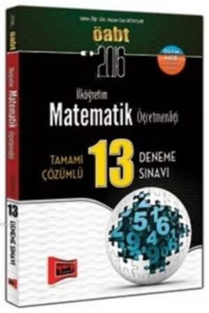 Öabt Kpss İlköğretim Matematik Öğretmenliği; Tamamı Çözümlü 13 Deneme Sınavı 2016