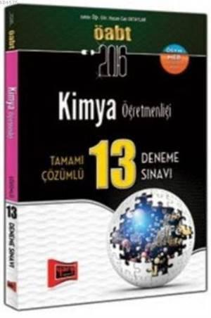 Öabt Kpss Kimya Öğretmenliği; Tamamı Çözümlü 13 Deneme Sınavı 2016