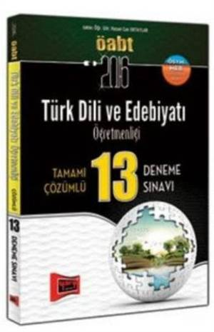 Öabt Kpss Türk Dili Ve Edebiyatı Öğretmenliği; Tamamı Çözümlü 13 Deneme Sınavı 2016