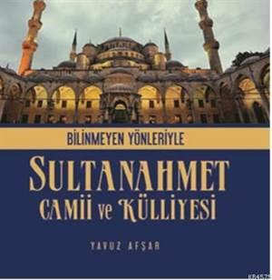 Sultanahmet Camii Ve Külliyesi