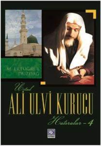 Ali Ulvi Kurucu Hatıralar 4