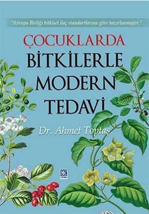 Çocuklarda Bitkilerle Modern Tedavi