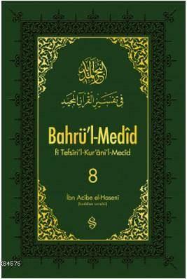 Bahrü'l-Medid 8