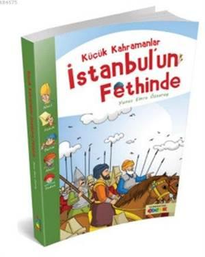 Küçük Kahramanlar İstanbul'un Fethinde