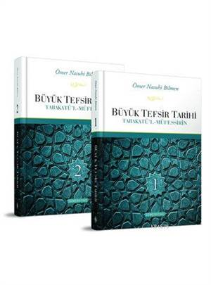 Büyük Tefsir Tarihi 1-2 (Ciltli); Tabakatü'l-Müfessirîn