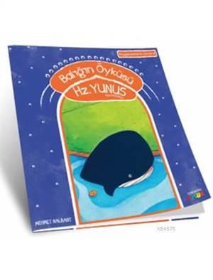 Balığın Öyküsü - Hz. Yunus (A.S.); Peygamberlerin İzinde - 8