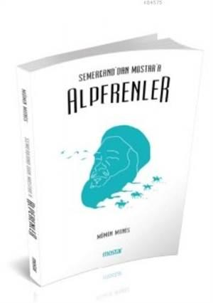 Semerkand'dan Mostar'a Alperenler