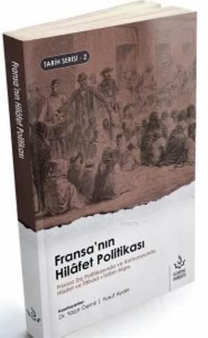 Fransa'nın Hilafet Politikası