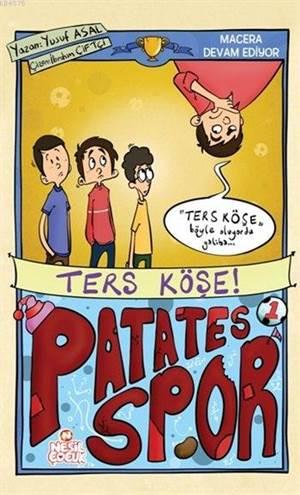 Ters Köşe; Patatesspor 2. Set
