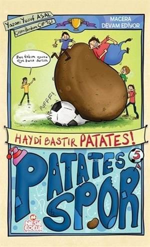 Haydi Bastır Patates; Patatesspor 2. Set