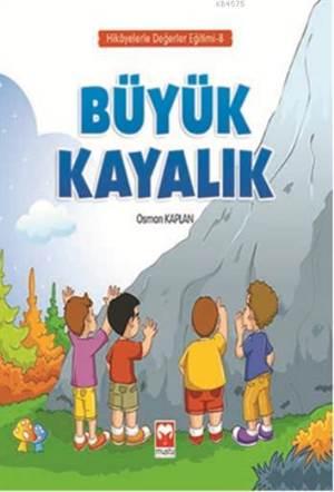 Büyük Kayalık - Hikayelerle Değerler Eğitimi Serisi 8 - Muştu