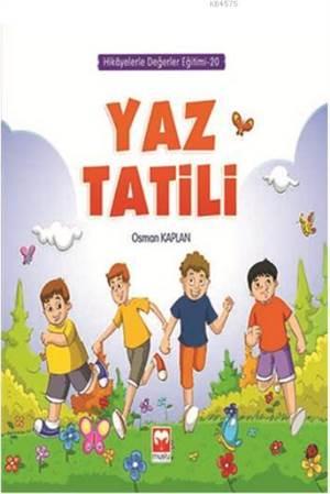 Yaz Tatili - Hikayelerle Değerler Eğitimi Serisi 20 - Muştu