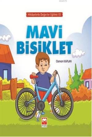 Mavi Bisiklet - Hikayelerle Değerler Eğitimi Serisi 15 - Muştu
