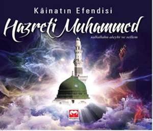 Kainatın Efendisi Hazreti Muhammed (Sas) - Muştu