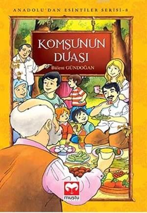 Komşunun Duası  -  Anadoludan Esintiler Serisi 8 - Muştu