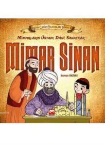 Altın Çağın Yıldızları Serisi-6 : Mimar Sinan