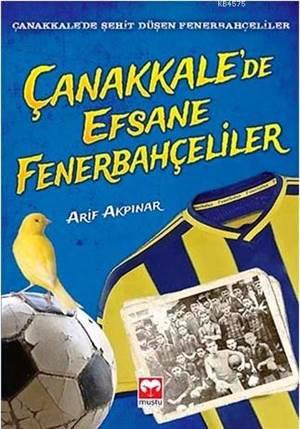 Çanakkale'de Efsane Fenerbahçeliler (11-18 Yaş); Çanakkale'de Şehit Düşen Fenerbahçeliler