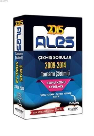 ALES Konu Konu Ayrılmış Tamamı Çözümlü (2009-2014) Çıkmış Sorular 2015