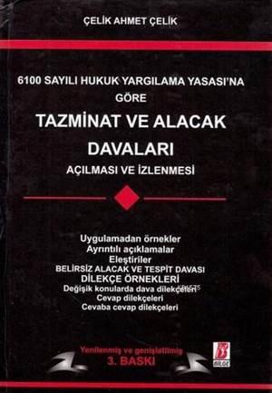 Tazminat ve Alacak Davaları; 6100 Sayılı Hukuk Yargılama Yasası'na Göre