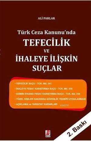 Türk Ceza Kanunu'nda Tefecilik Ve İhaleye İlişkin Suçlar