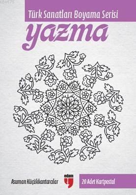 Türk Sanatları Boyama Serisi-Yazma
