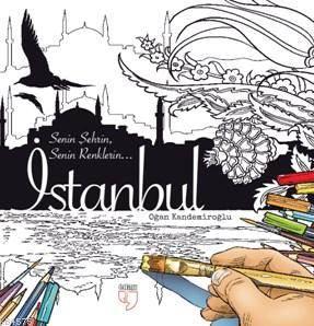 İstanbul; Senin Şehrin Senin Renklerin