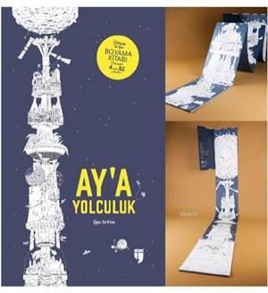 Ay'a Yolculuk; Dünyanın En Uzun Boyama Kitabı