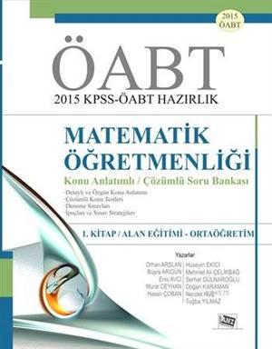 ÖABT Matematik Öğretmenliği Konu Anlatımlı Çözümlü Soru Bankası; 1. Kitap: Alan Eğitimi - Ortaöğretim