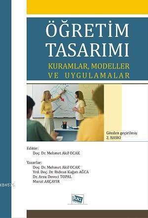 Öğretim Tasarımı; Kuramlar,Modeller Ve Uygulamalar