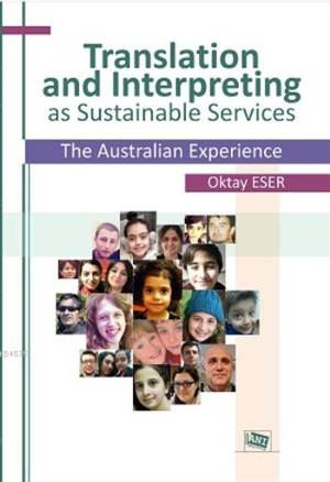 Translation And Interpreting As Sustainable Services; The Australian Experience