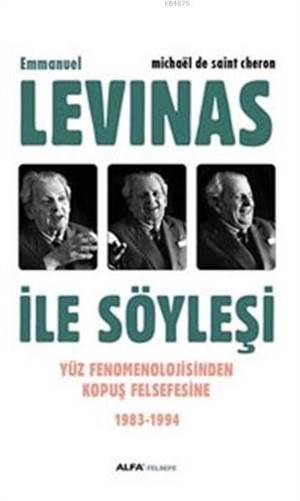 Emmanuel Levinas İle Söyleşi