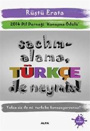 Sachmalama Türkçe de Neymiş