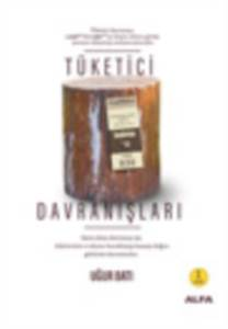 Tüketici Davranışları; Tüketim Kültürü, Psikolojisi ve Sosyolojisi Üzerine Şeytanın Notları