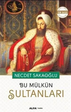 Bu Mülkün Sultanla ...