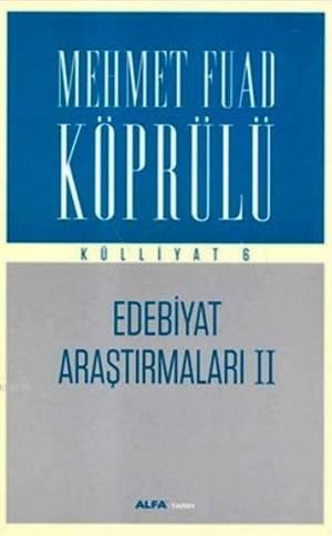 Edebiyat Araştırmaları II - Külliyat 6