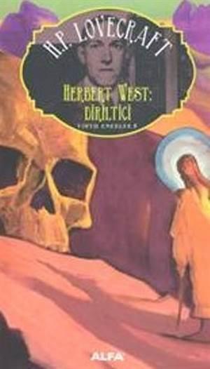 Herbert West - Diriltici
