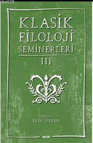 Klasik Filoloji Seminerleri-3