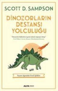 Dinozorların Destensı Yolculuğu